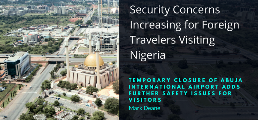 Security Concerns Increasing for Foreign Travelers visiting Nigeria