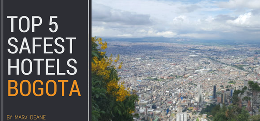 Top Five Safest Hotels in Bogota